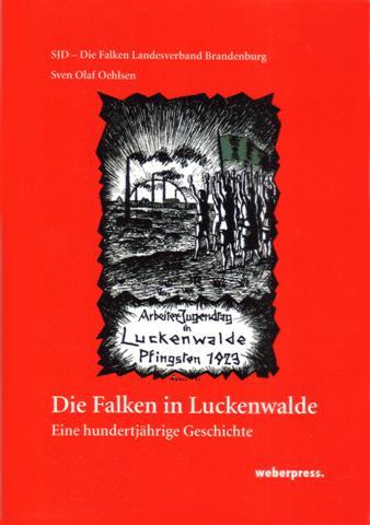 100 Jahre Falkengeschichte am Beispiel der Stadt Luckenwalde  im Land Brandenburg.